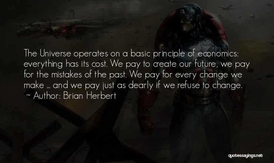 Life And Economics Quotes By Brian Herbert