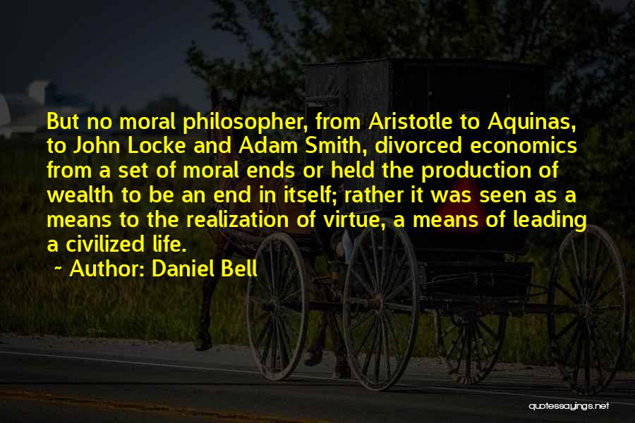 Life And Economics Quotes By Daniel Bell