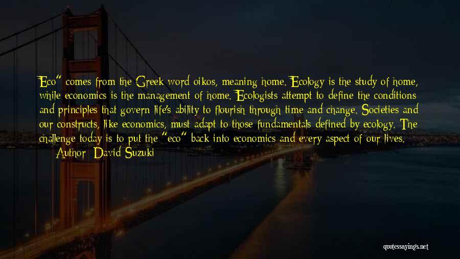 Life And Economics Quotes By David Suzuki