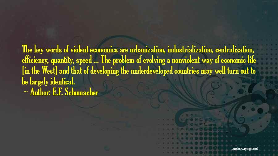 Life And Economics Quotes By E.F. Schumacher