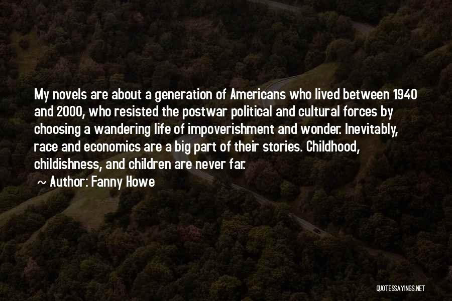 Life And Economics Quotes By Fanny Howe