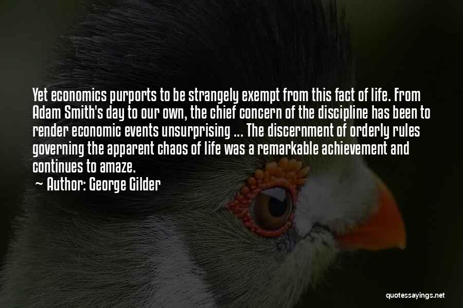 Life And Economics Quotes By George Gilder