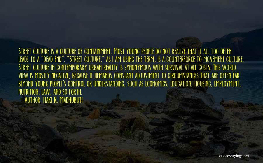 Life And Economics Quotes By Haki R. Madhubuti