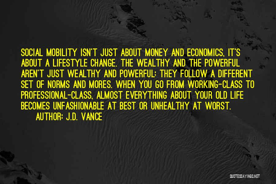 Life And Economics Quotes By J.D. Vance