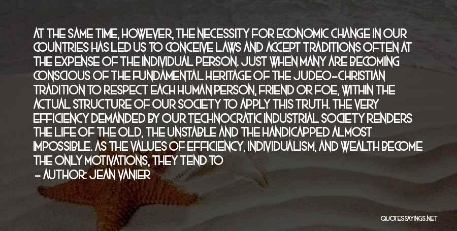 Life And Economics Quotes By Jean Vanier