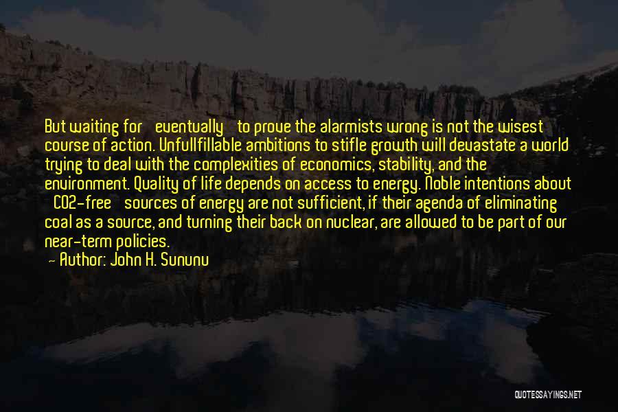 Life And Economics Quotes By John H. Sununu