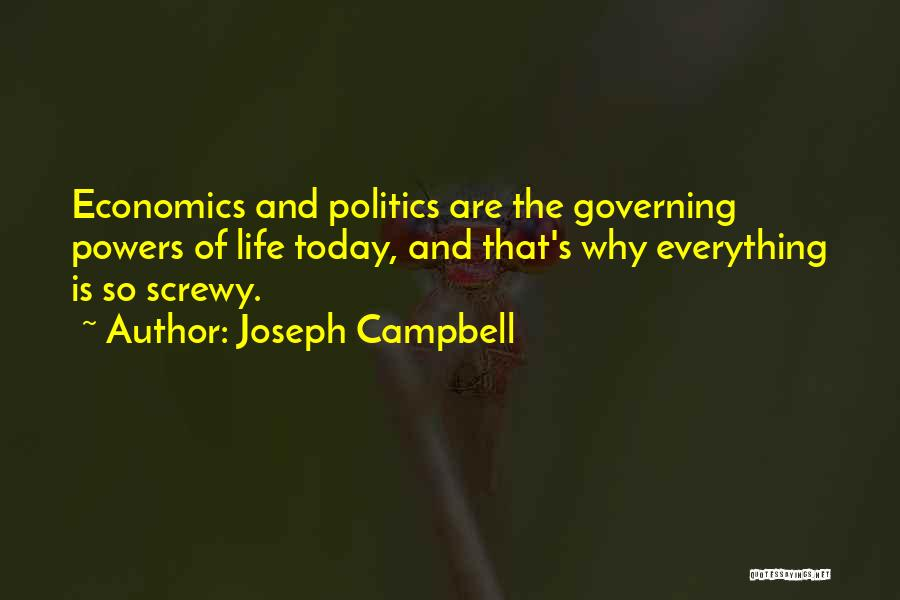 Life And Economics Quotes By Joseph Campbell