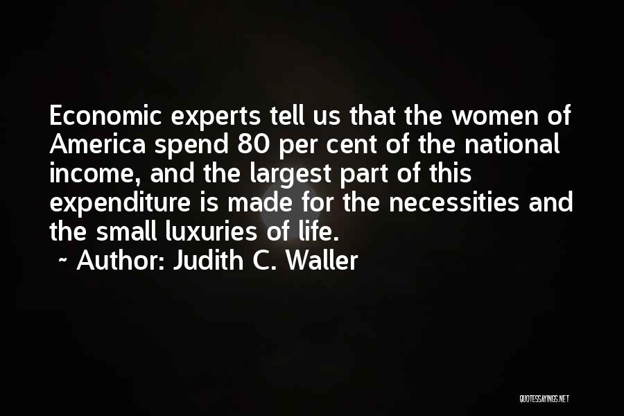 Life And Economics Quotes By Judith C. Waller
