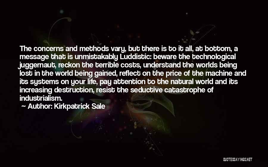Life And Economics Quotes By Kirkpatrick Sale