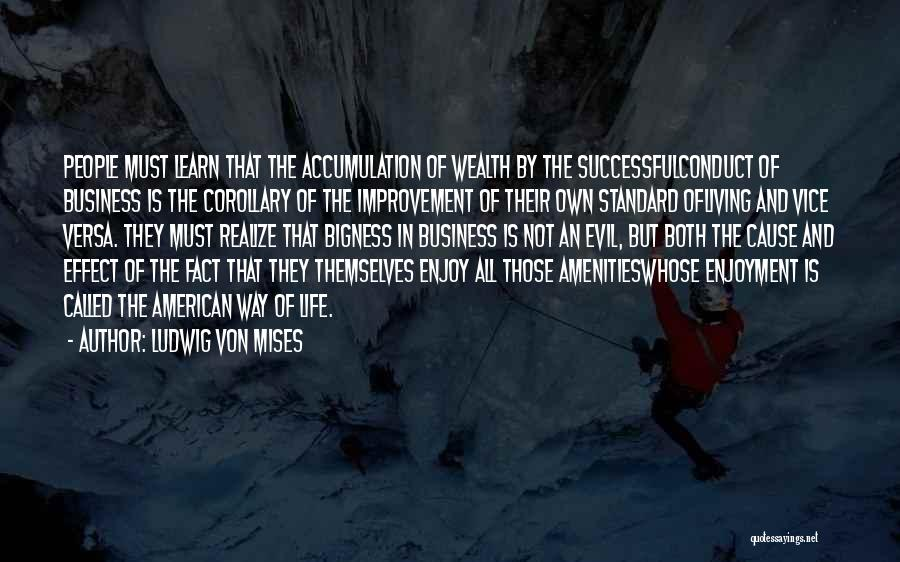 Life And Economics Quotes By Ludwig Von Mises