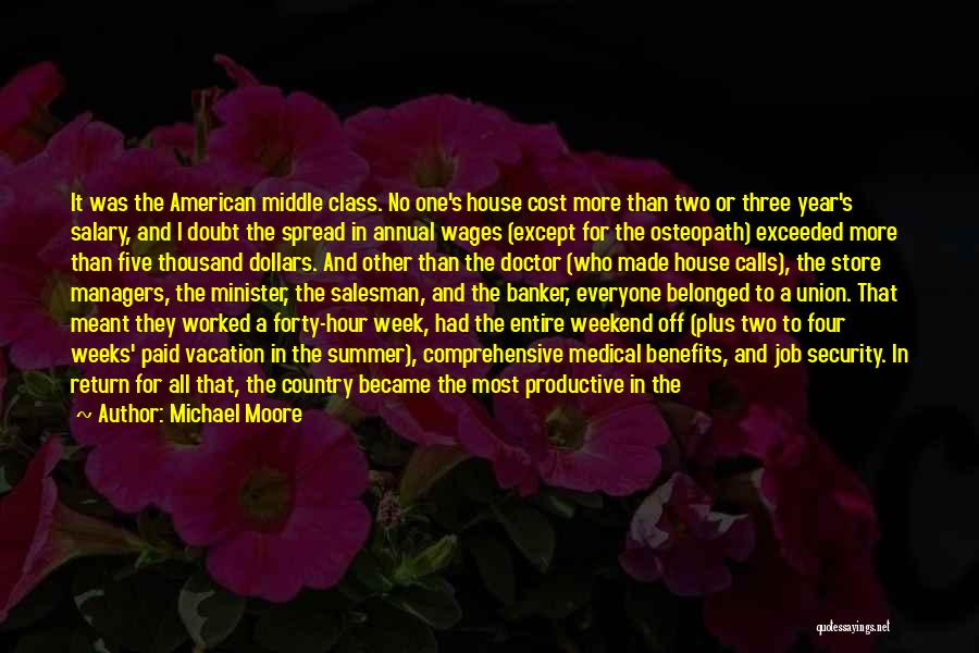 Life And Economics Quotes By Michael Moore