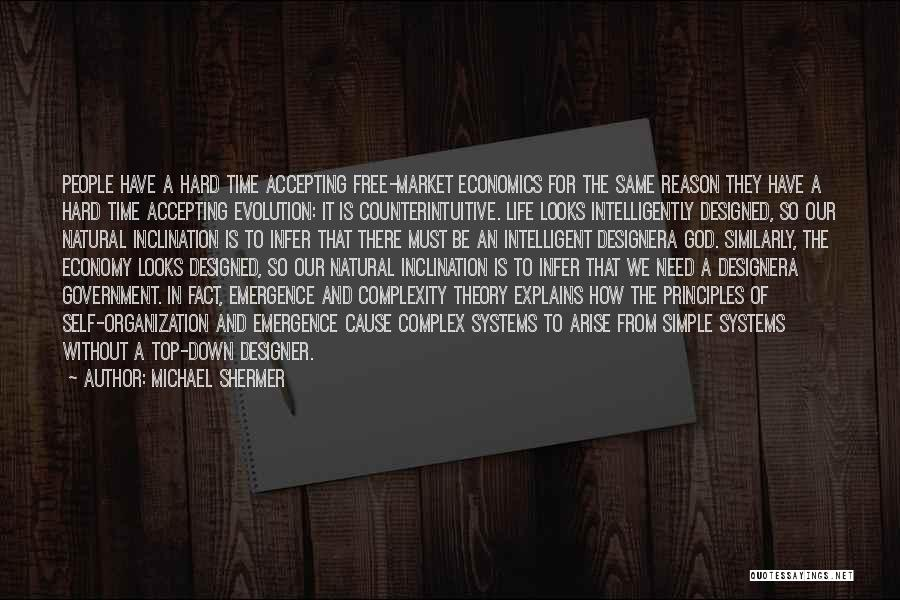 Life And Economics Quotes By Michael Shermer