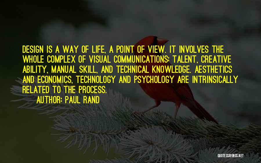 Life And Economics Quotes By Paul Rand