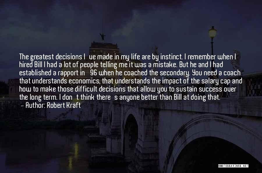 Life And Economics Quotes By Robert Kraft