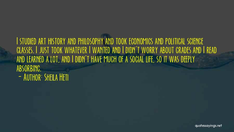 Life And Economics Quotes By Sheila Heti