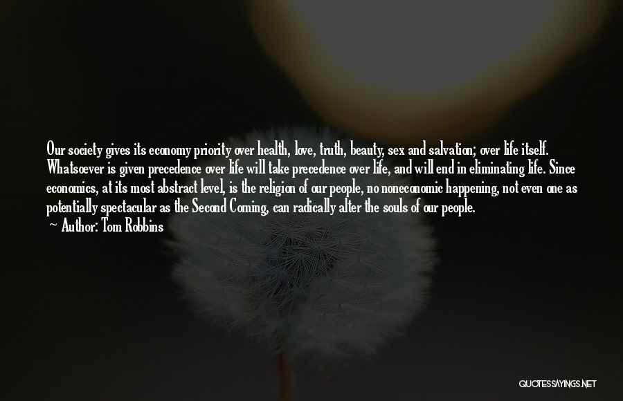 Life And Economics Quotes By Tom Robbins