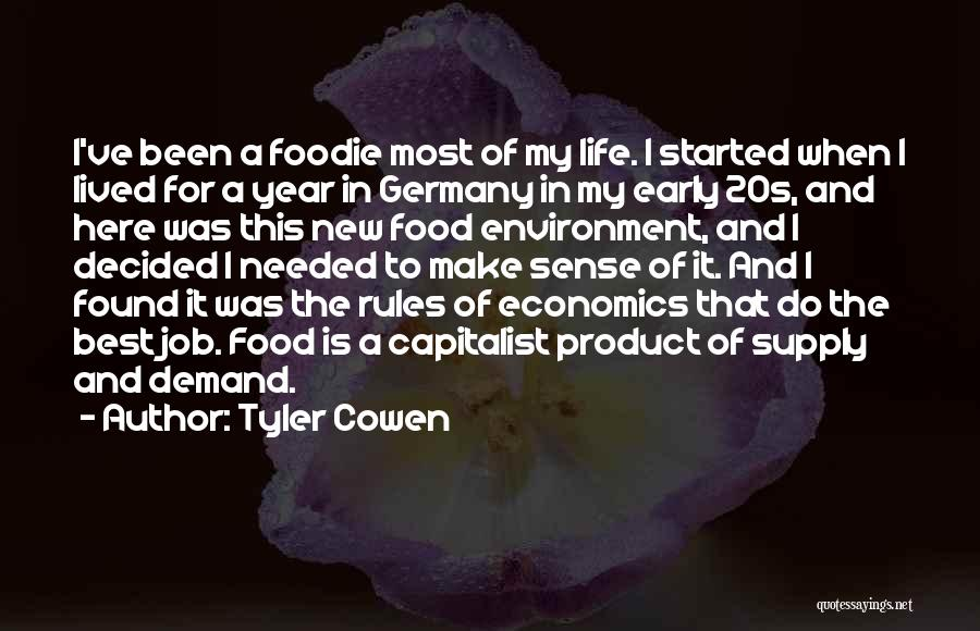 Life And Economics Quotes By Tyler Cowen
