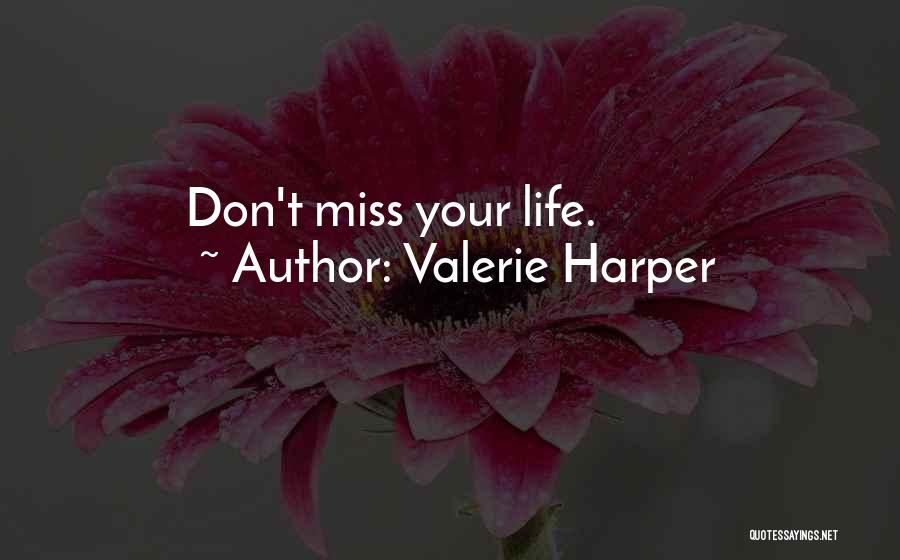 Life And Fighting Cancer Quotes By Valerie Harper