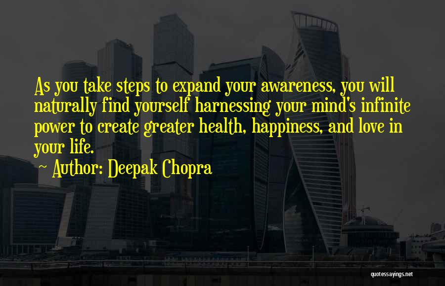 Life And Finding Happiness Quotes By Deepak Chopra