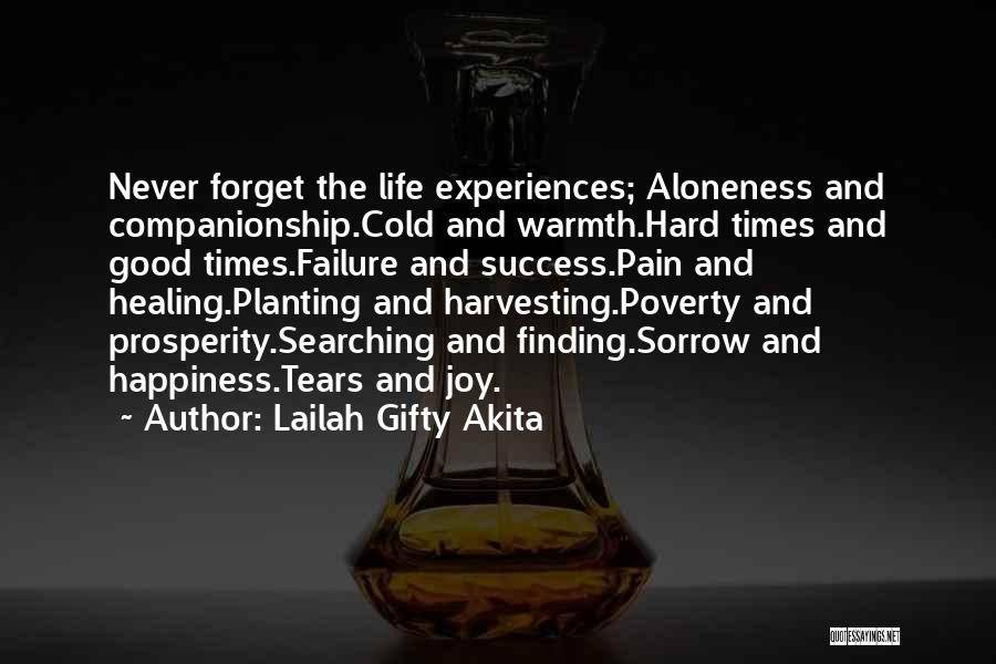 Life And Finding Happiness Quotes By Lailah Gifty Akita