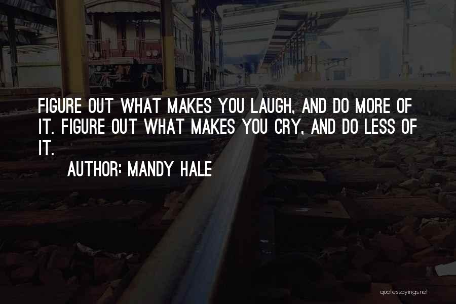 Life And Finding Happiness Quotes By Mandy Hale