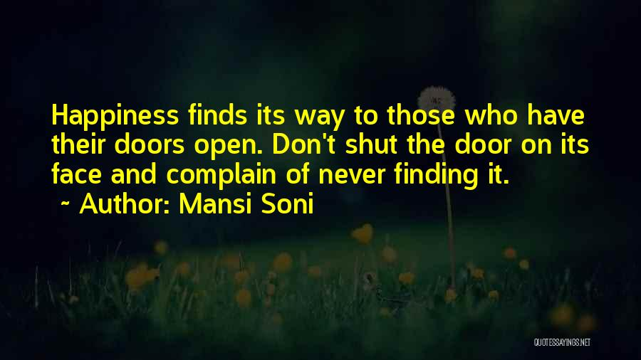 Life And Finding Happiness Quotes By Mansi Soni