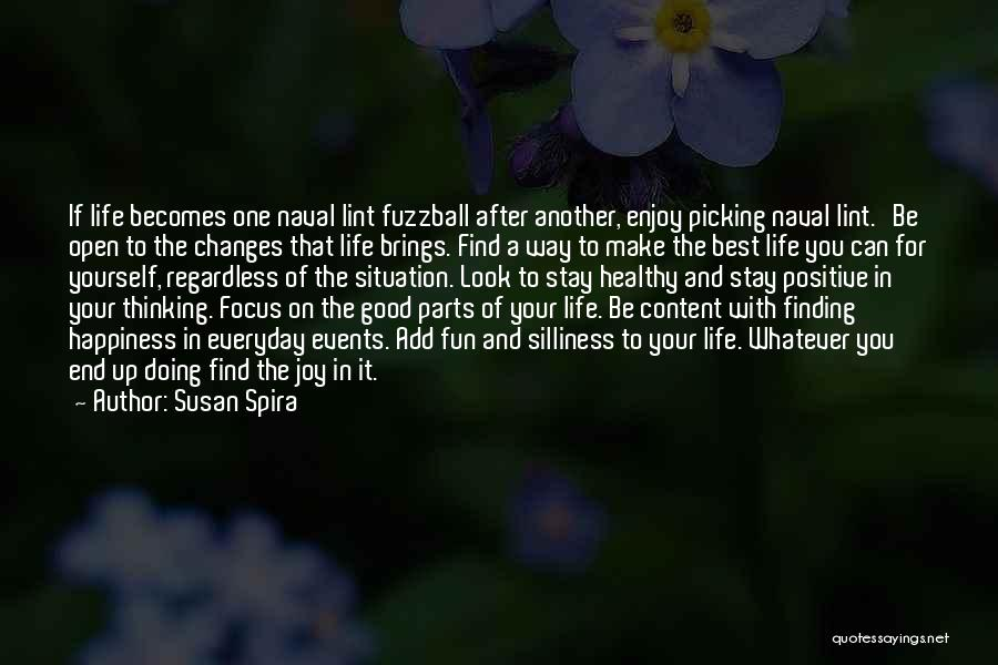 Life And Finding Happiness Quotes By Susan Spira