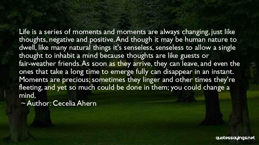 Life And Friends Changing Quotes By Cecelia Ahern
