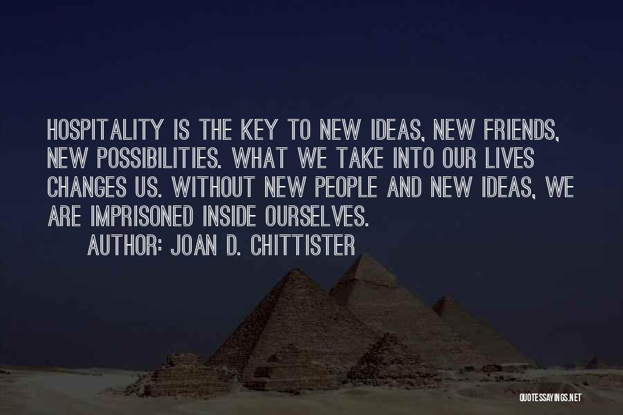 Life And Friends Changing Quotes By Joan D. Chittister