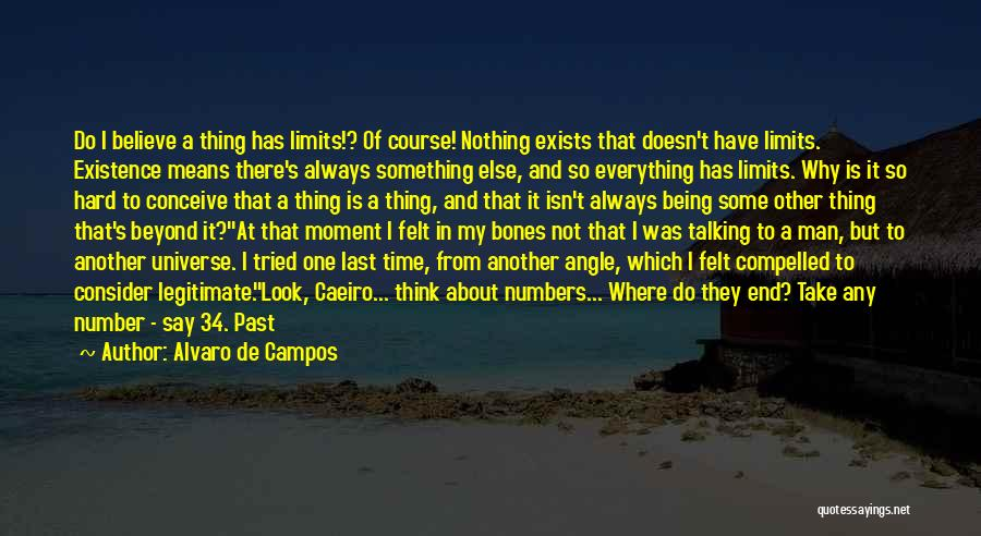 Life And It's Meaning Quotes By Alvaro De Campos