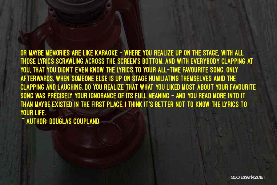 Life And It's Meaning Quotes By Douglas Coupland