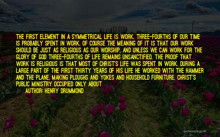 Life And It's Meaning Quotes By Henry Drummond