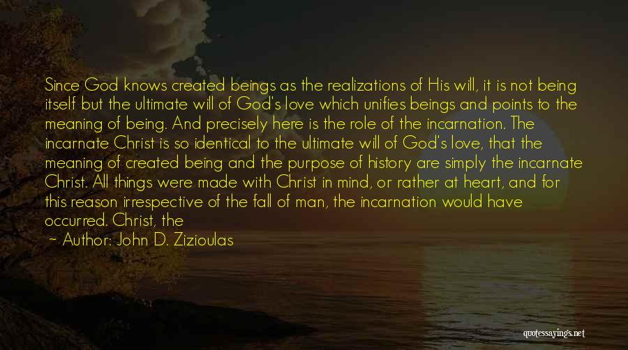 Life And It's Meaning Quotes By John D. Zizioulas