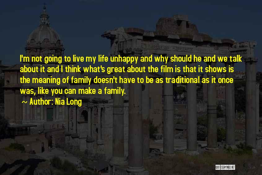 Life And It's Meaning Quotes By Nia Long