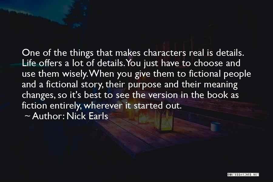 Life And It's Meaning Quotes By Nick Earls