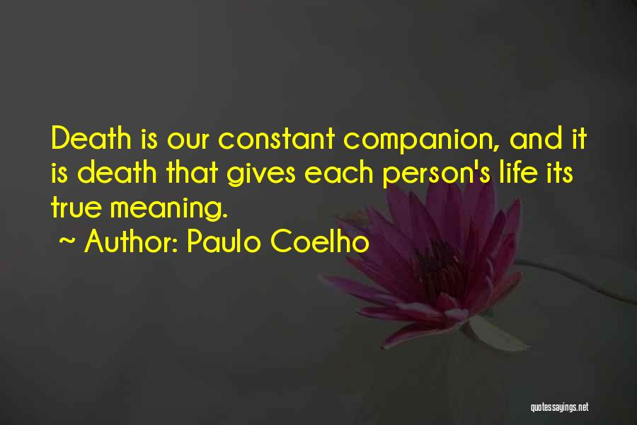 Life And It's Meaning Quotes By Paulo Coelho