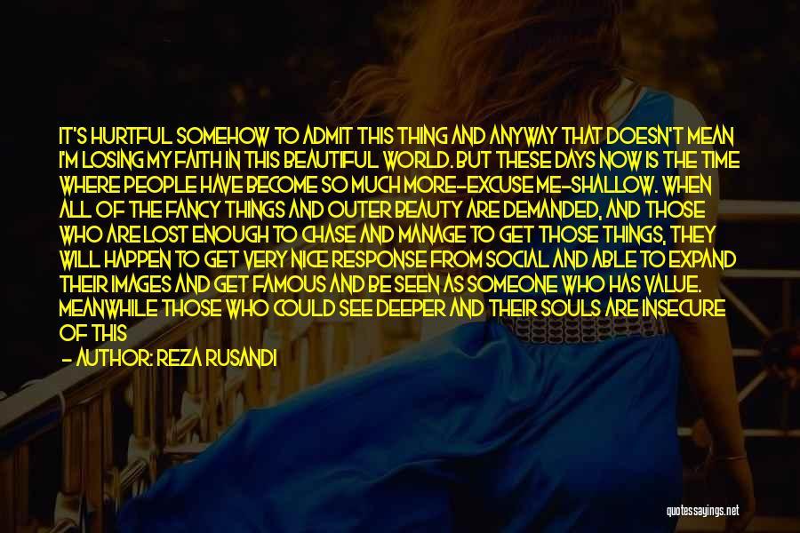 Life And It's Meaning Quotes By Reza Rusandi