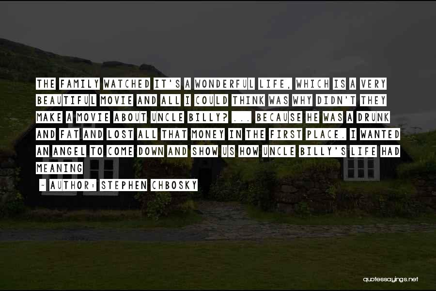 Life And It's Meaning Quotes By Stephen Chbosky