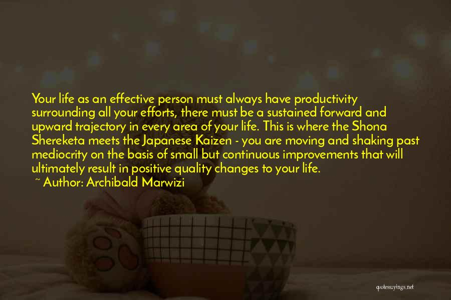 Life And Moving On Forward Quotes By Archibald Marwizi