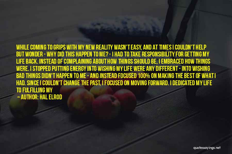 Life And Moving On Forward Quotes By Hal Elrod
