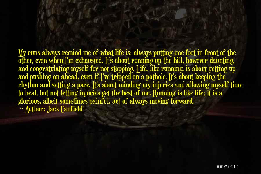 Life And Moving On Forward Quotes By Jack Canfield