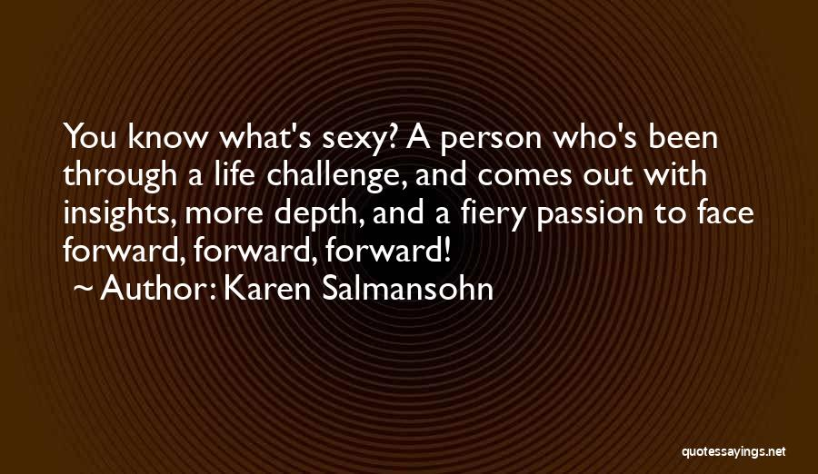 Life And Moving On Forward Quotes By Karen Salmansohn