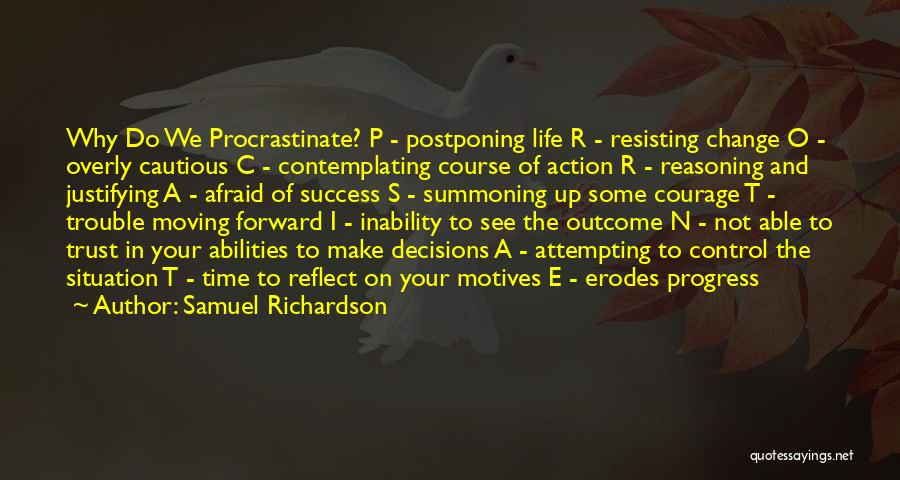 Life And Moving On Forward Quotes By Samuel Richardson