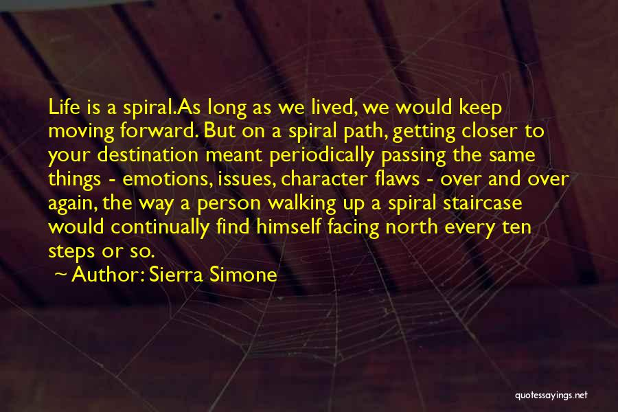 Life And Moving On Forward Quotes By Sierra Simone