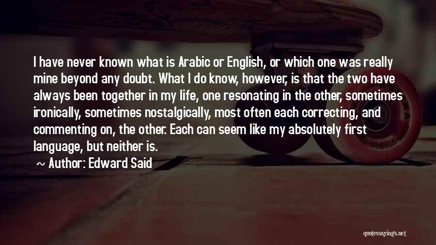 Life Arabic Quotes By Edward Said