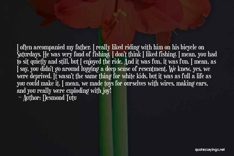 Life As We Knew It Quotes By Desmond Tutu