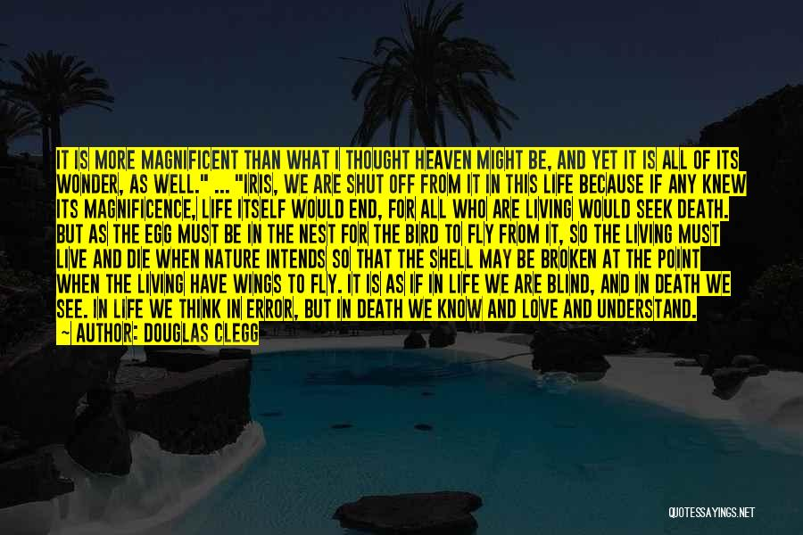 Life As We Knew It Quotes By Douglas Clegg