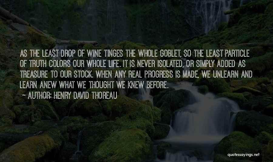 Life As We Knew It Quotes By Henry David Thoreau