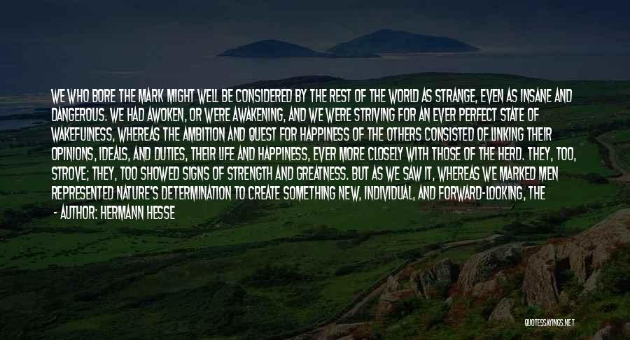 Life As We Knew It Quotes By Hermann Hesse