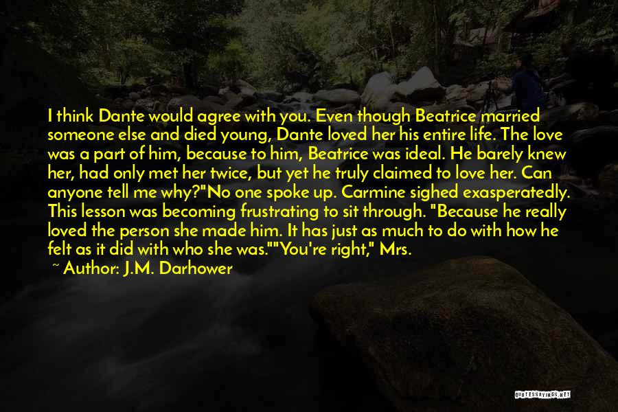 Life As We Knew It Quotes By J.M. Darhower